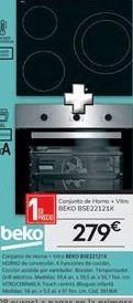 Oferta de Conjunto de horno + Vitro Beko por 279€