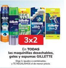 Oferta de En TODAS las maquinillas desechables, geles y espumas GILLETTE por