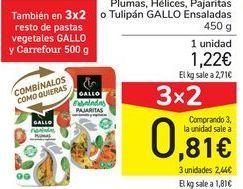 Oferta de Plumas, Hélices, Pajaritas o Tuipán GALLO Ensaladas por 1,22€