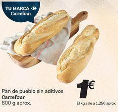 Oferta de Pan de pueblo Sin aditivos Carrefour por 1€