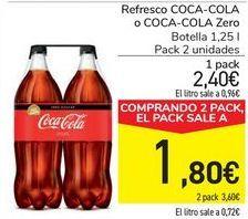 Oferta de Refresci COCA COLA, COCA COLA Light, Zero o Zero sin cafeína  por 2,4€