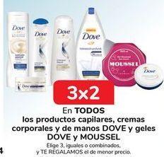 Oferta de En TODOS los productos capilares, cremas corporales y de manos DOVE y geles DOVE y MOUSSEL por