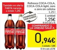 Oferta de Refresci COCA COLA, COCA COLA Light, Zero o Zero sin cafeína  por 1,25€
