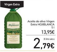 Oferta de Aceite de oliva Virgen Extra HOJIBLANCA por 13,95€