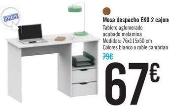 Oferta de Mesa despacho EKO 2 cajones por 67€