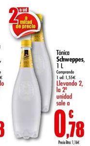 Oferta de Tónica Schweppes por 1,55€