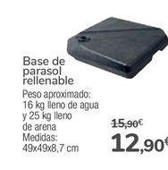 Oferta de Base de parasol rellenable  por 12,9€