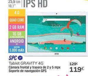 Oferta de Tablet GRAVITY 4G SPC por 119€