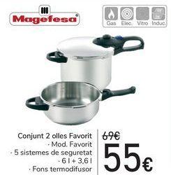 Oferta de Set 2 ollas Favorit Magefesa  por 55€