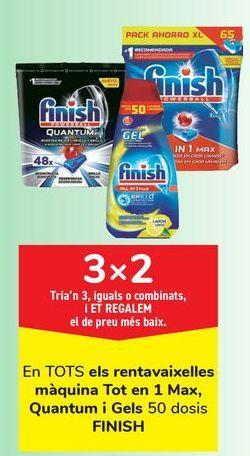 Oferta de En TODOS los lavavajillas máquina Todo en 1 max, Quantum y geles FINISH por