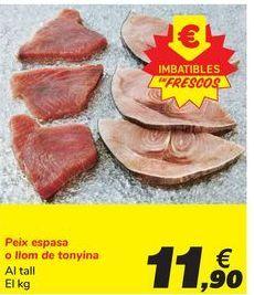 Oferta de Pez espada o lomo de atún por 11,9€