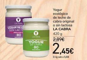 Oferta de Yogur ecológico de leche de cabra original o sin lactosa LA CABRA por 2,45€