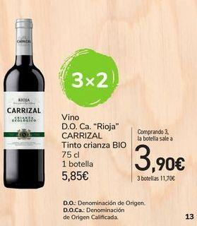 """Oferta de Vino D.O. Ca. """"Rioja"""" CARRIZAL tinto crianza BIO por 5,85€"""
