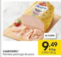 Oferta de Fiambre de pavo Campofrío por 9,49€