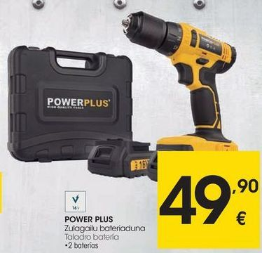 Oferta de Taladro a batería Power plus por 49,9€
