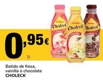 Oferta de Batidos de fresa, vainilla o chocolate Choleck por 0,95€