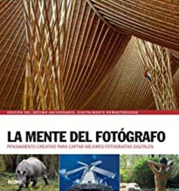 Oferta de La mente del fotógrafo: Pensamiento creativo para captar mejores fotografías por 23,65€