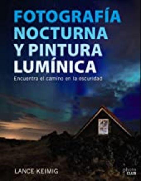 Oferta de Fotografía nocturna y pintura lumínica. Encuentra el camino en la oscuridad (Photoclub) por 28,45€