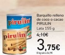 Oferta de Barquillo relleno de coco o cacao PIRULIN por 3,75€