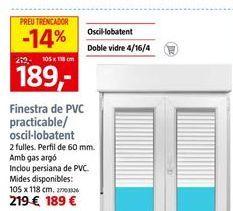 Oferta de Ventana de PVC practicable/oscilobatiente por 189€