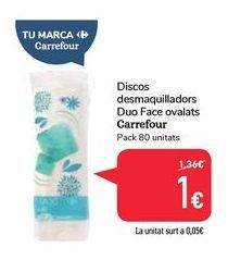 Oferta de Discos desmaquilladors Duo Face ovalats Carrefour por 1€