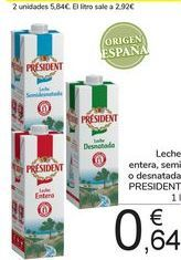 Oferta de Leche entera, semi o desnatada PRESIDENT por 0,64€