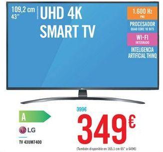 """Oferta de UHD 4K SMART TV 43"""" 43UM7400 LG por 349€"""