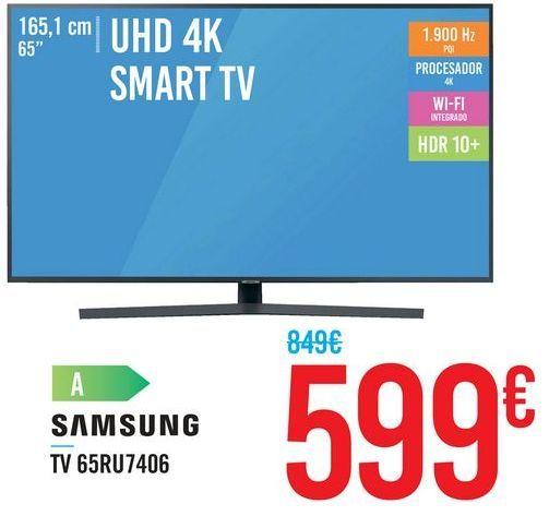 "Oferta de UHD 4K SMART TV 65"" 65RU7406 por 599€"