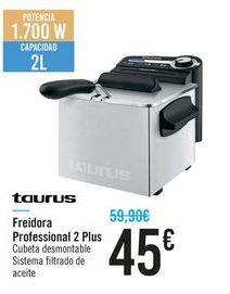 Oferta de Freidora Pofessional 2 Plus Taurus  por 45€