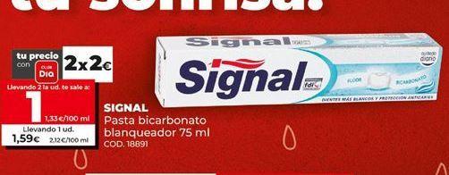 Oferta de Dentífrico Signal por 1€