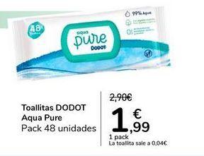 Oferta de Toallitas Dodot Aqua Pure por 1,99€