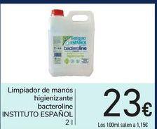 Oferta de Limpiador de manos higienizante bacteroline INSTITUTO ESPAÑOL por 23€