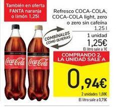 Oferta de Refresco COCA-COLA, COCA-COLA light, zero o zero sin cafeína por 1,25€