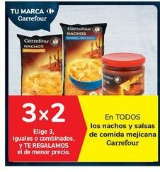 Oferta de En TODOS los nachos y salsas de comida mejicana Carrefour por