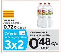 Oferta de Agua Viladrau por 0,48€