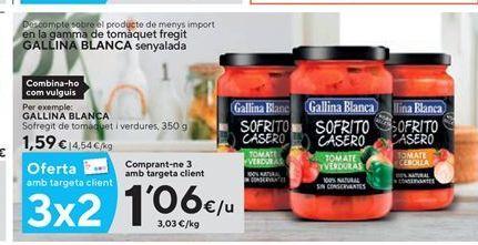 Oferta de Tomate frito Gallina Blanca por 1,06€