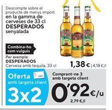 Oferta de Cerveza con tequila Desperados por 0,92€