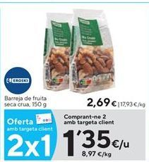 Oferta de Fruta deshidratada eroski por 1,35€