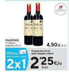 Oferta de Vino tinto faustino por 2,25€