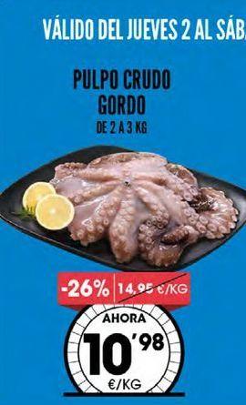 Oferta de Pulpo crudo gordo de 2 a 3kg por 10,98€