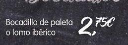 Oferta de Bocadillos de paleta o lomo ibérico por 2,75€