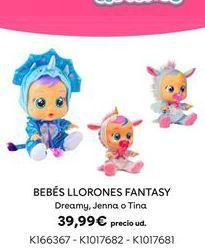 Oferta de Bebés Llorones Fantasy por 39,99€