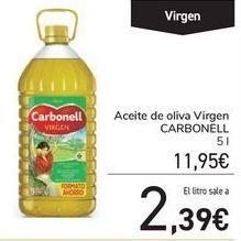 Oferta de Aceite de oliva Virgen CARBONELL por 11,95€