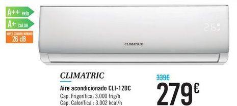 Oferta de Aire acondicionado CLI-12DC CLIMATRIC por 279€