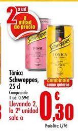 Oferta de Tónica Schweppes por 0,59€