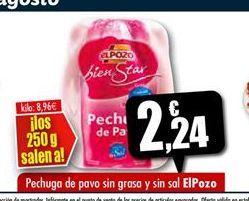 Oferta de Pechuga de pavo El Pozo por 2,24€