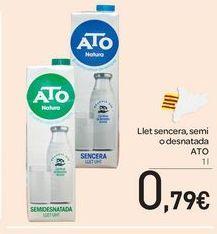Oferta de Llet sencera, semi o desnatada ATO por 0,79€