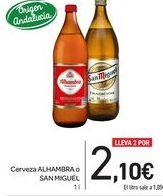 Oferta de Cerveza Alhambra o San Miguel por