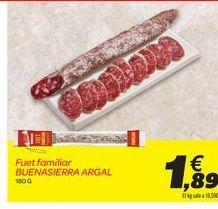 Oferta de Fuet familiar BUENASIERRA ARGAL por 1,89€