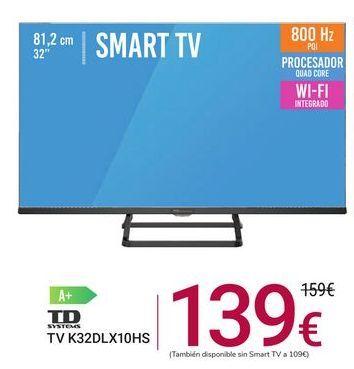 Oferta de TV K32DLX10HS Td systems por 139€